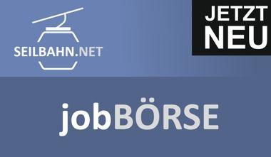 Neue Jobbörse auf Seilbahn.net